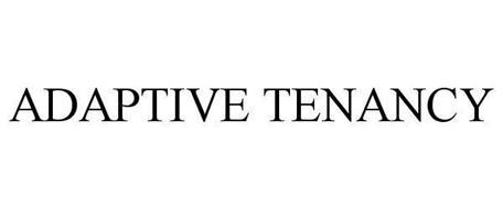 ADAPTIVE TENANCY