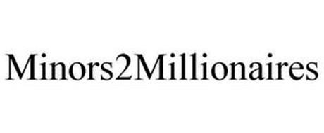 MINORS2MILLIONAIRES