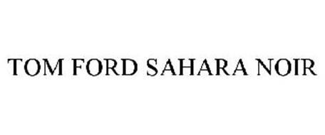 TOM FORD SAHARA NOIR