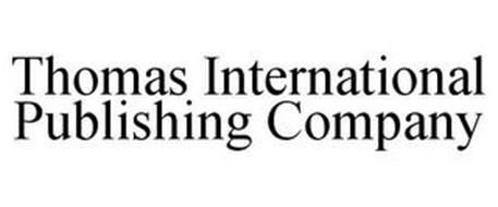 THOMAS INTERNATIONAL PUBLISHING COMPANY