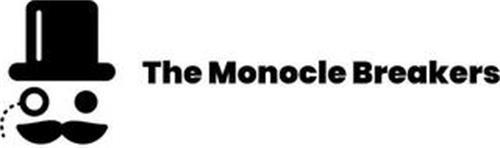 THE MONOCLE BREAKERS
