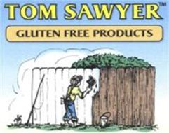 """TOM SAWYER GLUTEN FREE PRODUCTS. NO CLAIM IS MADE TO THE EXCLUSIVE RIGHT TO USE """"GLUTEN FREE"""" APART FROM THE MARK AS SHOWN."""