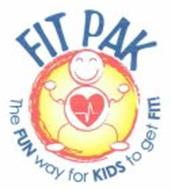 FIT PAK THE FUN WAY FOR KIDS TO GET FIT!