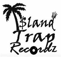I$LAND TRAP RECORDZ