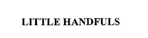 LITTLE HANDFULS