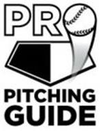 PRO PITCHING GUIDE