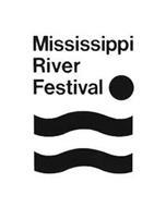 MISSISSIPPI RIVER FESTIVAL