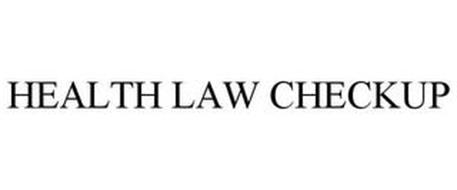 HEALTH LAW CHECKUP