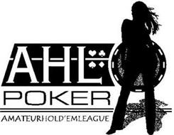 AHL POKER AMATEURHOLD'EMLEAGUE