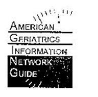 AMERICAN GERIATRICS INFORMATION NETWORKGUIDE