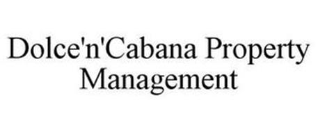 DOLCE'N'CABANA PROPERTY MANAGEMENT
