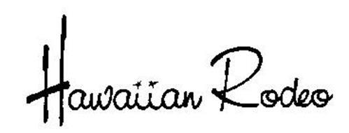 HAWAIIAN RODEO