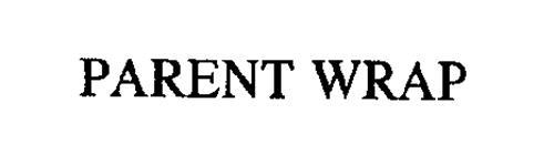 PARENT WRAP
