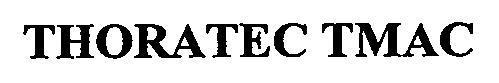THORATEC TMAC