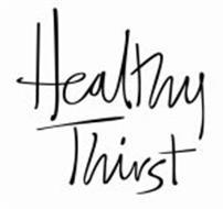 HEALTHY THIRST