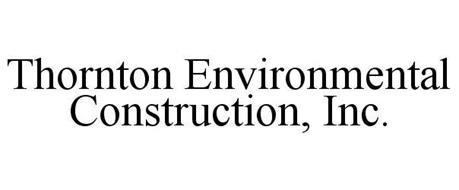 THORNTON ENVIRONMENTAL CONSTRUCTION, INC.