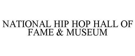 NATIONAL HIP HOP HALL OF FAME & MUSEUM