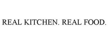 REAL KITCHEN. REAL FOOD.