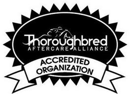 THOROUGHBRED AFTERCARE ALLIANCE ACCREDITED ORGANIZATION
