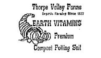 THORPE VALLEY FARMS ORGANIC FARMING SINCE 1977 EARTH VITAMINS PREMIUM COMPOST POTTING SOIL