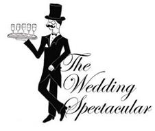 THE WEDDING SPECTACULAR