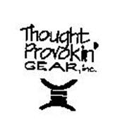 THOUGHT PROVOKIN' GEAR, INC.