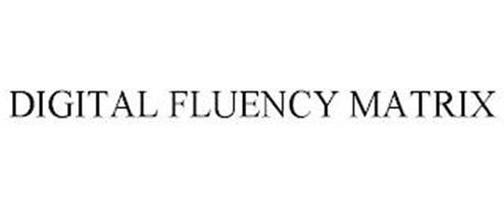 DIGITAL FLUENCY MATRIX