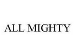 ALL MIGHTY