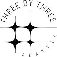 THREE BY THREE SEATTLE