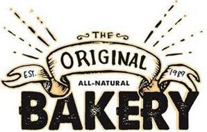THE ORIGINAL ALL-NATURAL BAKERY EST. 1989