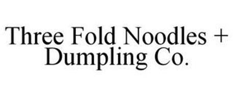 THREE FOLD NOODLES + DUMPLING CO.