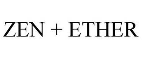 ZEN + ETHER
