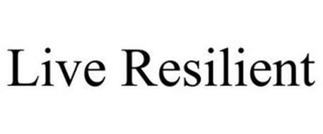 LIVE RESILIENT