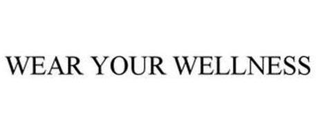 WEAR YOUR WELLNESS