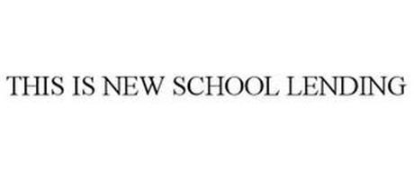 THIS IS NEW SCHOOL LENDING
