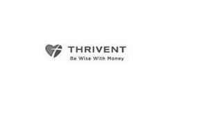 THRIVENT BE WISE WITH MONEY