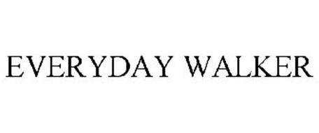 EVERYDAY WALKER
