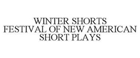 WINTER SHORTS FESTIVAL OF NEW AMERICAN SHORT PLAYS