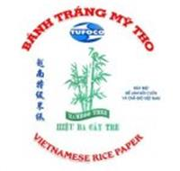 BÁNH TRÁNG MY THO TUFOCO DAC BIET DE LAM GOI CUON VA CHA GIO VIET NAM BAMBOO TREE HIEU BA CAY TRE VIETNAMESE RICE PAPER
