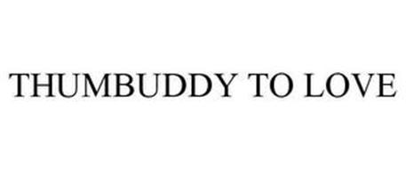 THUMBUDDY TO LOVE