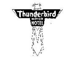 THUNDERBIRD MOTOR HOTEL