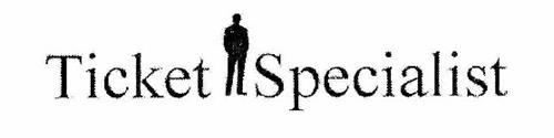 TICKET SPECIALIST