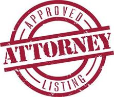 ATTORNEY APPROVED LISTING