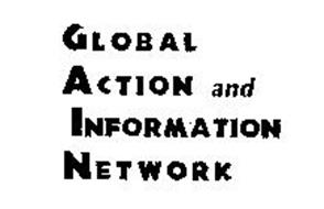 GLOBAL ACTION AND INFORMATION NETWORK