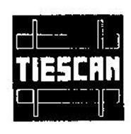 TIESCAN