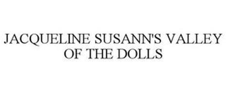 JACQUELINE SUSANN'S VALLEY OF THE DOLLS