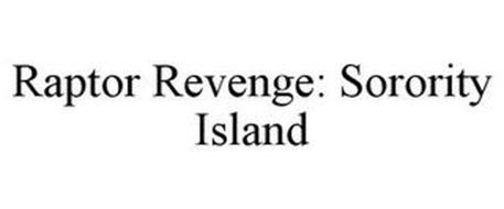 RAPTOR REVENGE: SORORITY ISLAND