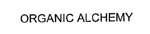 ORGANIC ALCHEMY