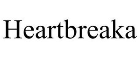 HEARTBREAKA
