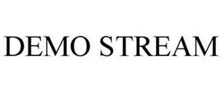 DEMO STREAM
